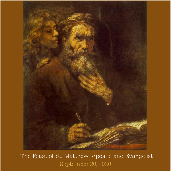The Feast of St. Matthew, Apostle and Evangelist